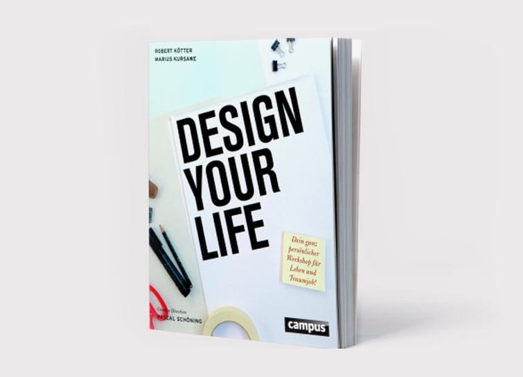 Design Your Life – das Buch von Work Life Romance