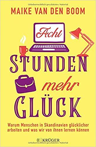 """Buch """"Acht Stunden mehr Glück"""""""