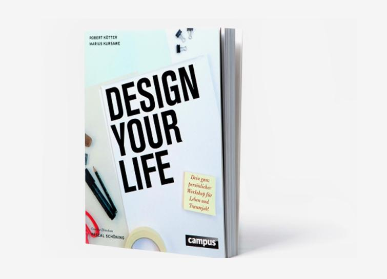 "Unser erstes Buch: ""Design Your Life!"""