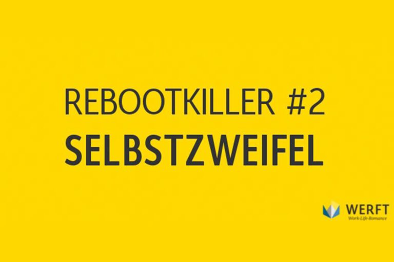 Rebootkiller: Die größten Hindernisse bei der beruflichen Neuorientierung  (Folge 2)