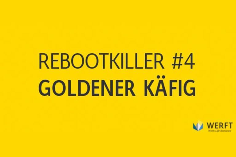 Rebootkiller: Die größten Hindernisse bei der beruflichen Neuorientierung  (Folge 4)